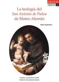 La teologia del San Antonio de Padua de Mateo Aleman