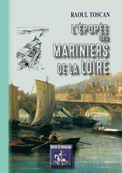 L'épopée des mariniers de la Loire