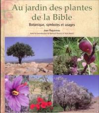 Au jardin des plantes de la Bible