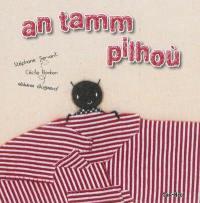 An tamm pilhoù