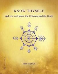 Know thyself and you will know the Universe and the Gods. Volume 1, Mysteries and secrets of the human body