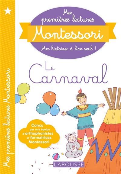Le carnaval; Suivi de Le piano de Milo