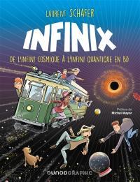 Infinix : de l'infini cosmique à l'infini quantique en BD