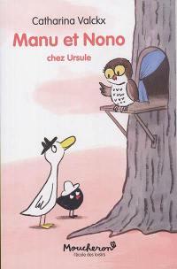 Manu et Nono. Volume 4, Chez Ursule