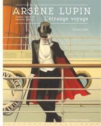 Arsène Lupin : l'étrange voyage