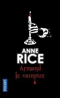 Les chroniques des vampires, Armand le vampire