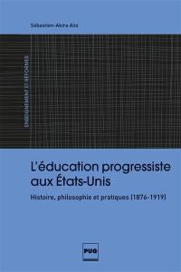 L'éducation progressiste aux Etats-Unis
