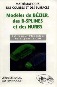 Modèles de Bézier, des B-Splines et des nurbs