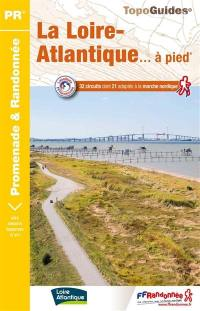 La Loire-Atlantique... à pied