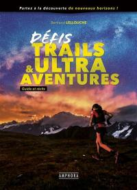 Défis trails & ultra-aventures
