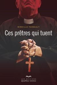 Ces prêtres qui tuent