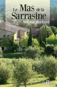 Le mas de la Sarrasine