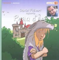 Daniel Prévost raconte Peau d'Ane