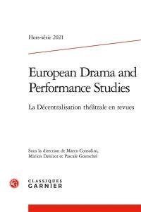 European drama and performance studies, La décentralisation théâtrale en revues