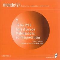 Monde(s) : histoire, espaces, relations. n° 9, 1914-1918 hors d'Europe