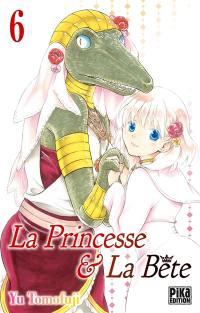 La princesse & la bête. Volume 6,