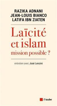 Laïcité et islam, mission possible ?