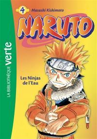 Naruto. Volume 4, Les ninjas de l'eau