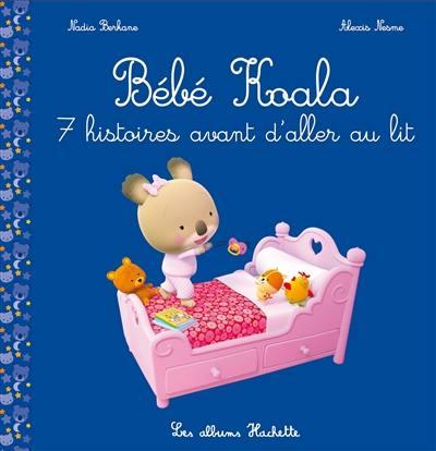 Bébé Koala. 7 histoires avant d'aller au lit