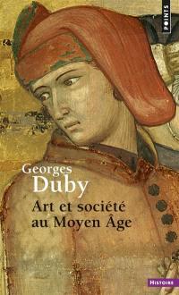 Art et société au Moyen Age