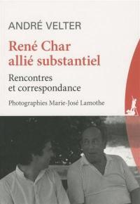 René Char, allié substantiel