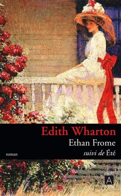 Ethan Frome; Suivi de Eté