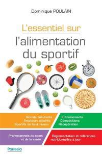 L'essentiel sur l'alimentation du sportif