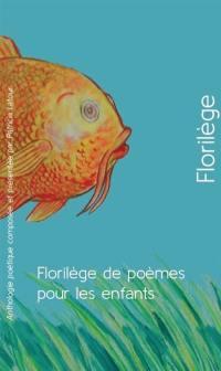 Florilège de poèmes pour les enfants