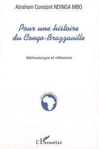 Pour une histoire du Congo-Brazzaville