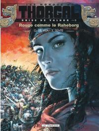 Kriss de Valnor. Volume 5, Rouge comme le Raheborg