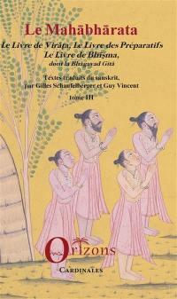 Le Mahabharata. Volume 3,