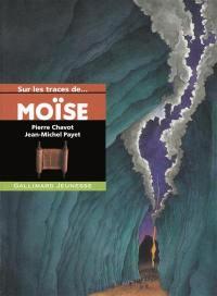 Sur les traces de Moïse