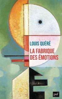 La fabrique des émotions