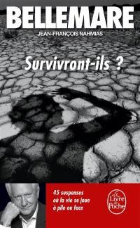 Survivront-ils ?