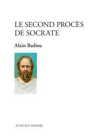 Le second procès de Socrate
