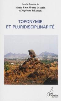 Toponymie et pluridisciplinarité