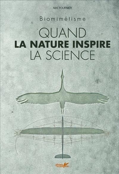 Quand la nature inspire la science