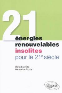 21 énergies renouvelables insolites pour le 21e siècle
