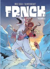 Frnck. Volume 7, Prisonniers