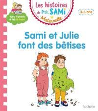 Sami et Julie font des bêtises