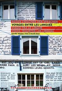 Voyages entre les langues = Reisen zwischen den Sprachen = Viaggi tra le lingue = Viedis traunter las linguas