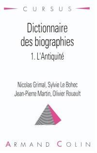 Dictionnaire des biographies. Volume 1, L'Antiquité