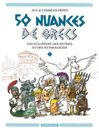 50 nuances de Grecs. Volume 1,