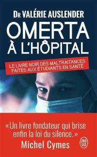 Omerta à l'hôpital