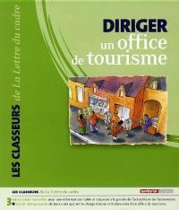 Diriger un office de tourisme