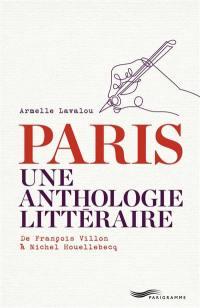 Paris, une anthologie littéraire