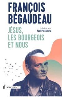 Jésus, les bourgeois et nous