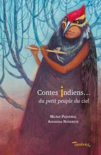 Contes indiens... du petit peuple du ciel