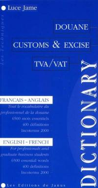 Customs & excise dictionary