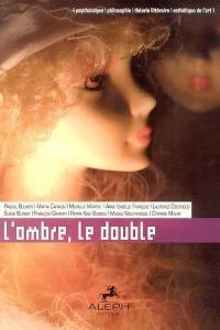L'ombre, le double
